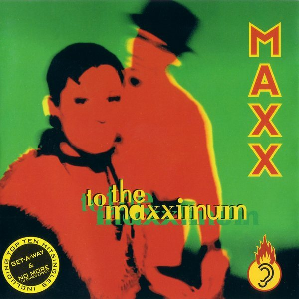 Maxx - To The Maxximum (1994)